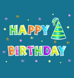 happy birthday poster and text vector image