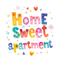 Home sweet apartment vector
