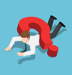 isometric businessman crushed by question mark vector image