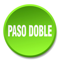 Paso doble green round flat isolated push button vector