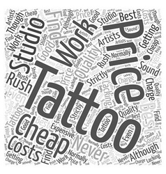 The Costs Of Tattoos Word Cloud Concept vector image