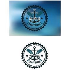 Nautical craftsman badge or emblem vector image