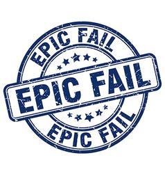 epic fail blue grunge round vintage rubber stamp vector image