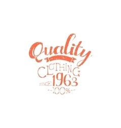 Hundred Percent Quality Clothing Vintage Emblem vector image