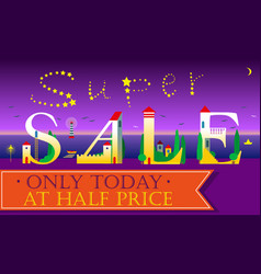 Super sale only today at half price vector