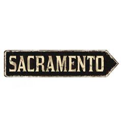 sacramento vintage rusty metal sign vector image