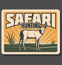 Safari hunting retro banner with african animal vector
