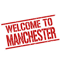 Welcome to manchester stamp vector
