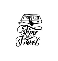 time to travel hand lettering poster label vector image