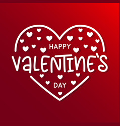 valentines day lettering handwritten romantic vector image