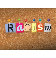 Racism Concept vector image vector image