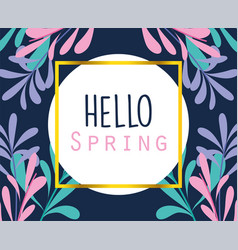 hello spring round badge frame leaves nature vector image