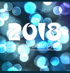 Happy new year 2018 on blue bokeh circle vector