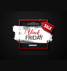black friday sale background with frame and brush vector image