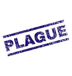 Grunge textured plague stamp seal vector