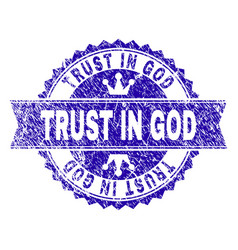 Grunge textured trust in god stamp seal with vector