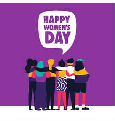 happy womens day card of women friends together vector image