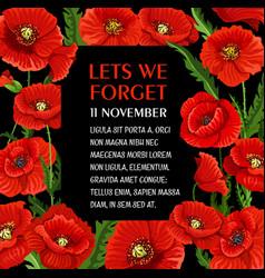 Remembrance day 11 november poppy poster vector