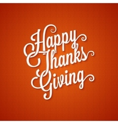 thanksgiving day vintage lettering background vector image vector image