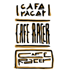 Cafe racer text lettering set vector