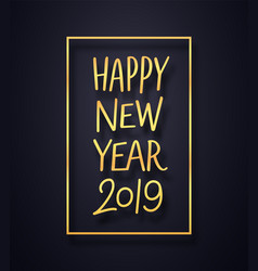 happy new year 2019 premium card background vector image