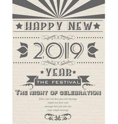 2019 happy new year flayer vintage retro poster vector image