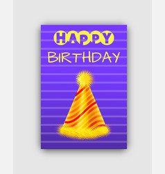 happy birthday poster with bright festive cone vector image