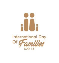 International day families may template design vector