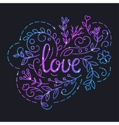 Love Text Poster with Lettering and Space Texture vector image
