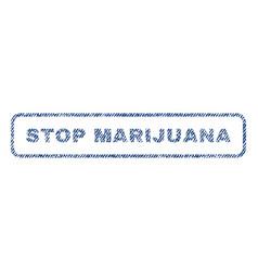 Stop marijuana textile stamp vector