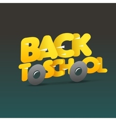 Back to school logo school bus make from letters vector image vector image