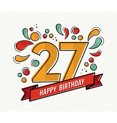 Colorful happy birthday number 27 flat line design vector