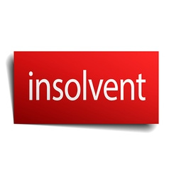 Insolvent red square isolated paper sign on white vector