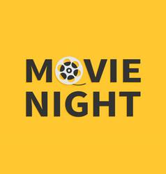 Movie night text word film reel i love vector