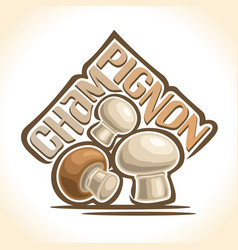 champignon mushrooms vector image