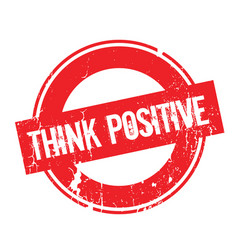 think positive rubber stamp vector image