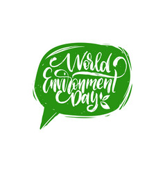 world environment dayhand lettering for cards vector image