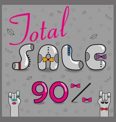 Total sale ninety percents unusual font vector