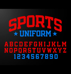 Sports uniform style font alphabet and numbers vector