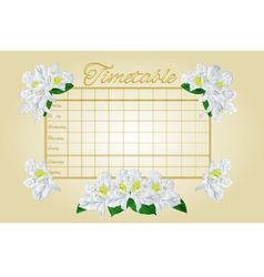 Timetable weekly schedule with white rhododendron vector