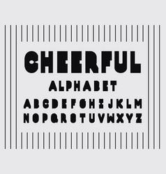Cheerful font alphabet vector