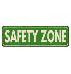 Safety zone vintage rusty metal sign vector
