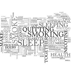 A smoker needs his rest text word cloud concept vector