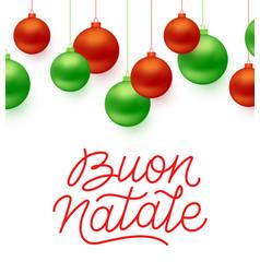 Buon natale italian merry christmas typography vector
