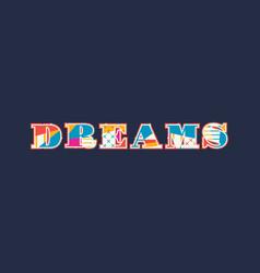 Dreams concept word art vector