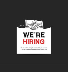 We are hiring concept design with shaking hands vector