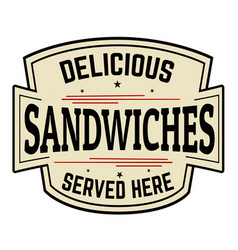 Delicious sandwiches label or icon vector