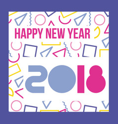happy new year 2018 card greeting vector image