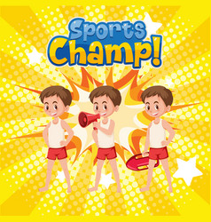Poster design for sports champ with lifeguards vector