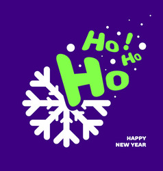 Snowflake with text ho ho ho - banner design vector